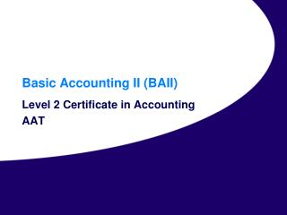 Basic Accounting II (BAII)