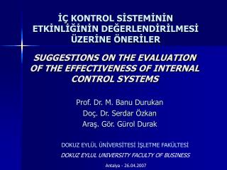 SUGGESTIONS ON THE EVALUATION OF THE EFFECTIVENESS OF INTERNAL CONTROL SYSTEMS