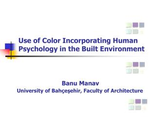 Use of Color Incorporating Human Psychology in the Built Environment