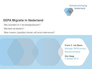 SEPA Migratie in Nederland