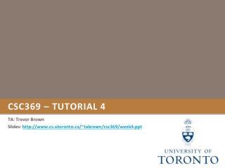 CSC369 – tutorial 4