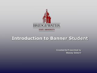 Introduction to Banner Student