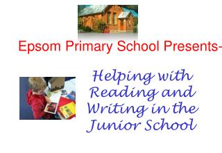 Helping with Reading and Writing in the Junior School
