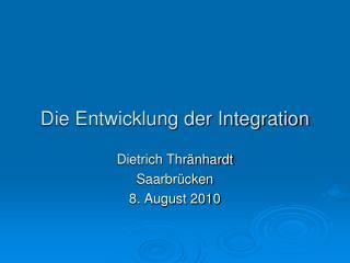 Die Entwicklung der Integration