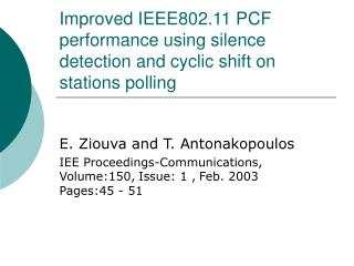 Improved IEEE802.11 PCF performance using silence detection and cyclic shift on stations polling