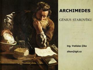 ARCHIMEDES  G NIUS  STAROVEKU