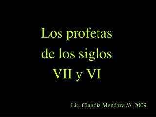 Los profetas de los siglos VII y VI