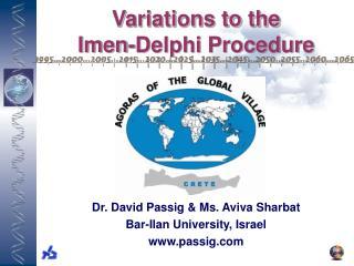 Variations to the  Imen-Delphi Procedure