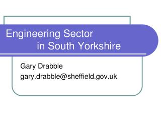 Engineering Sector             in South Yorkshire