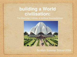 building a World civilisation: