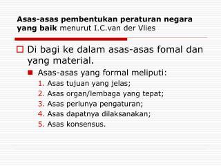 Asas-asas pembentukan peraturan negara yang baik  menurut I.C.van der Vlies