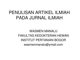PENULISAN ARTIKEL ILMIAH PADA JURNAL ILMIAH