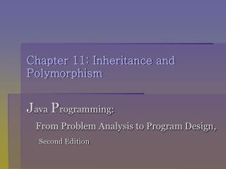 Chapter 11: Inheritance and Polymorphism