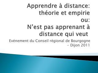 Apprendre à distance: théorie et empirie ou:  N'est pas apprenant à distance qui veut