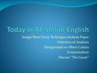 Today in AP Senior English