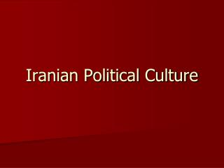 Iranian Political Culture