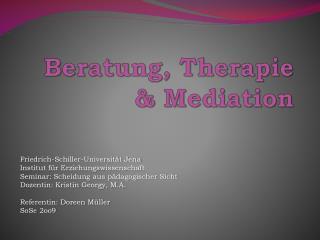 Beratung, Therapie & Mediation