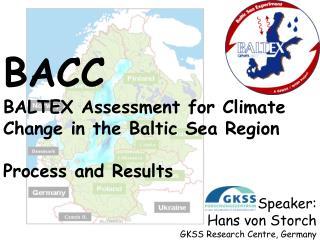 Speaker:           Hans von Storch  GKSS Research Centre, Germany