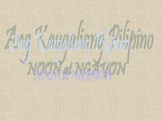 Ang Kaugaliang Pilipino