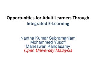 Opportunities for Adult Learners Through  Integrated E-Learning