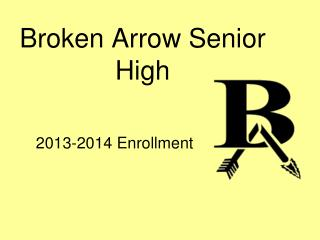 Broken Arrow Senior High