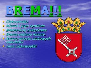 B R E M A ! ! !