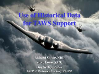 Use of Historical Data  for TAWS Support