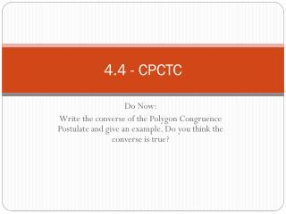 4.4 - CPCTC