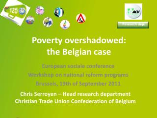 Poverty  overshadowed :  the Belgian case