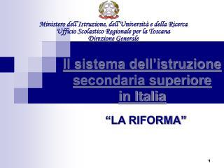 Il sistema dell'istruzione secondaria superiore  in Italia