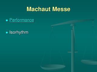 Machaut Messe