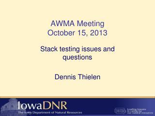 AWMA Meeting October 15, 2013