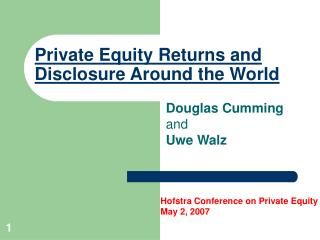 Private Equity Returns and Disclosure Around the World