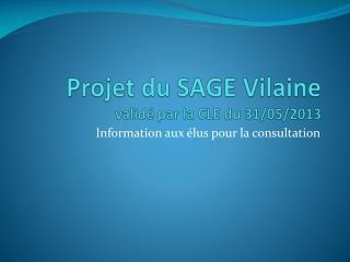 Projet du SAGE Vilaine validé par la CLE du 31/05/2013