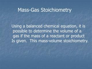 Mass-Gas  Stoichiometry