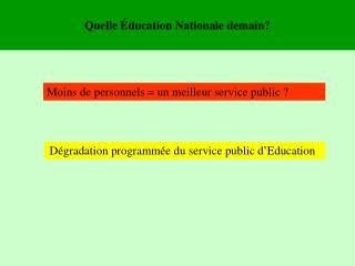 Quelle Éducation Nationale demain?
