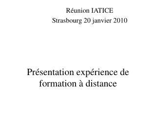 Présentation expérience de formation à distance