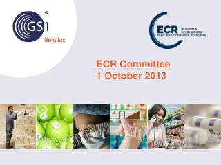 ECR Committee 1 October 2013