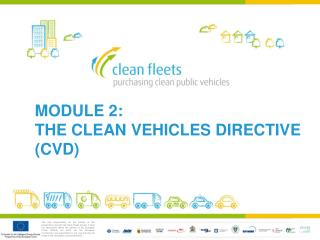 module 2: the clean vehicles directive (CVD)