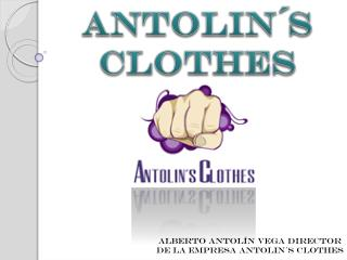 Antolin´s Clothes