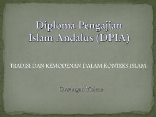 TRADISI DAN KEMODENAN DALAM KONTEKS ISLAM