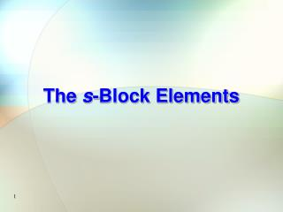 The  s -Block Elements