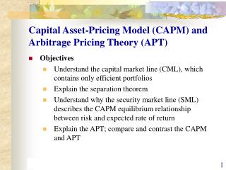 Capital Asset-Pricing Model (CAPM) and Arbitrage Pricing Theory (APT)