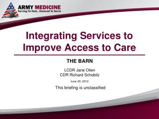 Integrating Services to Improve Access to Care