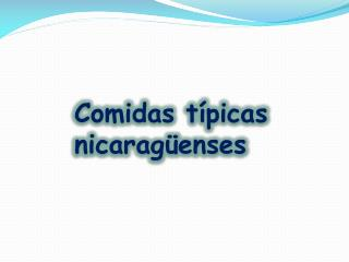 Comidas típicas nicaragüenses