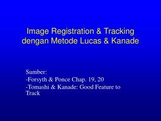Image Registration & Tracking dengan Metode Lucas & Kanade