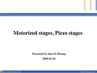 Motorized stages, Piezo stages