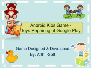 Anroid Kids Game - Toys Repairing at Google Play