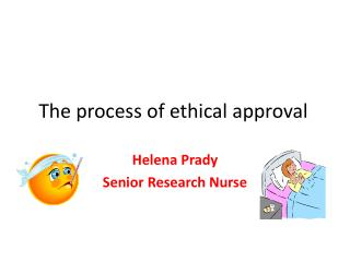The process of ethical approval