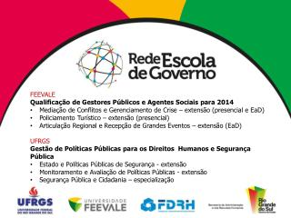 FEEVALE Qualificação de Gestores Públicos e Agentes Sociais para 2014